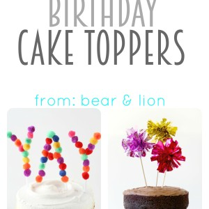 birthday cake toppers!